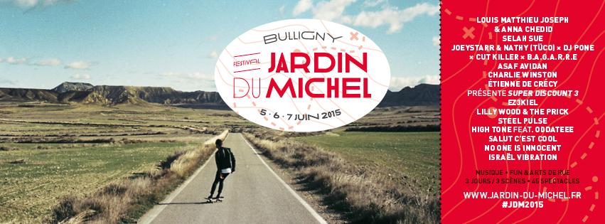 Festival le jardin du michel d couvrez toute la for Jardin du michel 2015 programmation
