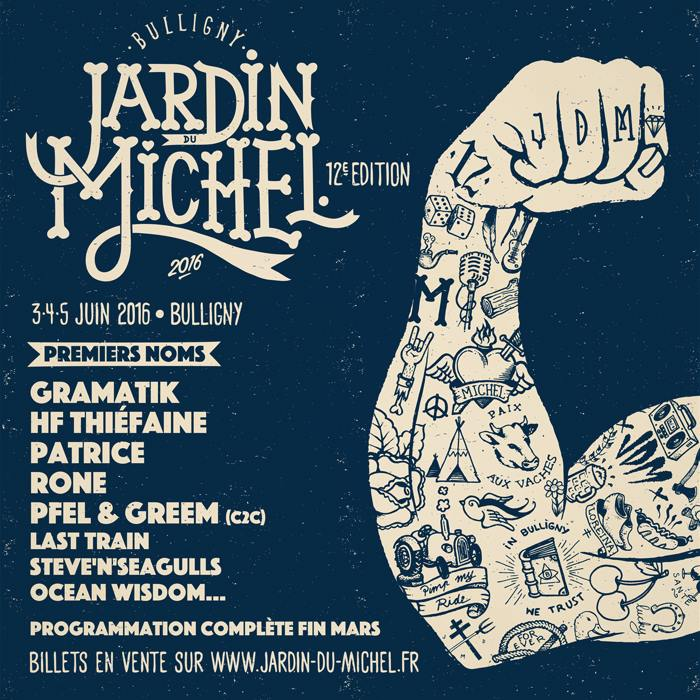 Jardin du michel 2016 les premiers noms gramatik hf for Jardin du michel 2016